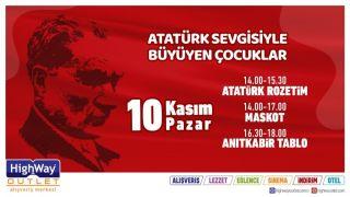 Mustafa Kemal Atatürk, Highway Outlet'te anılacak