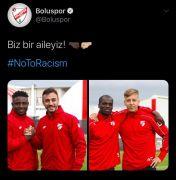 "Boluspor, ırkçılığa ""Hayır"" dedi"